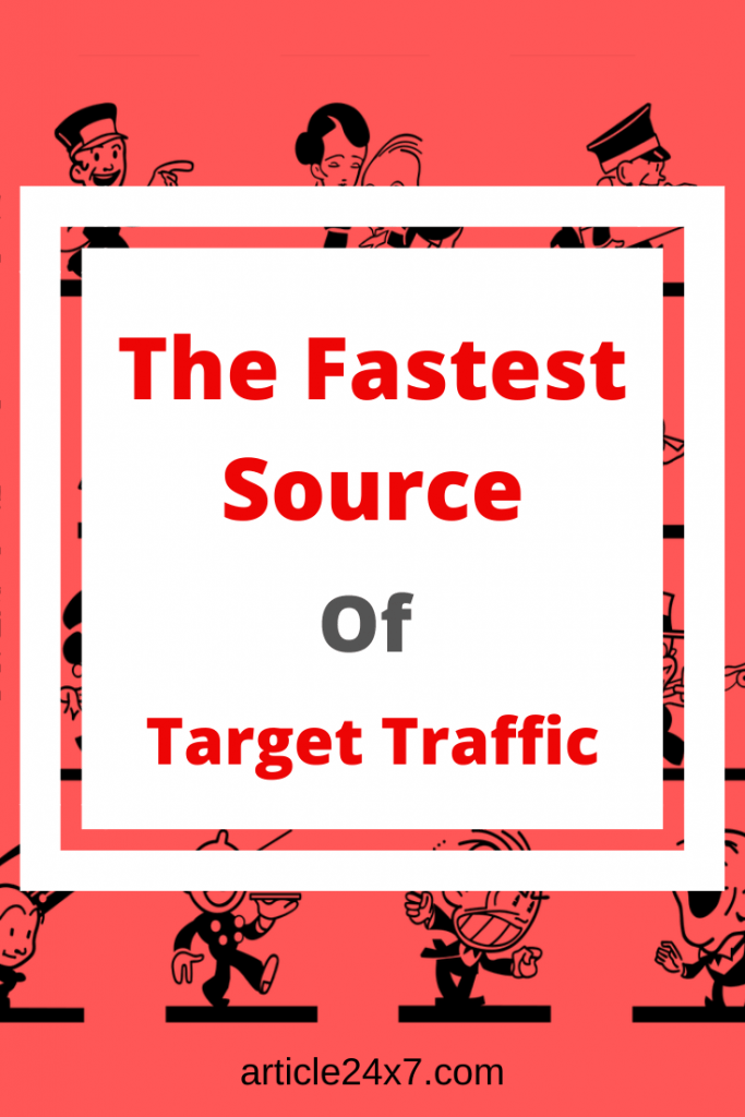 fastest source of traffic
