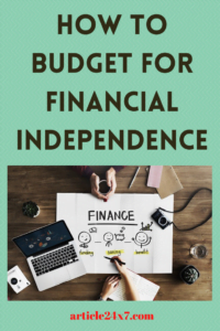 Budget For Financial Independence