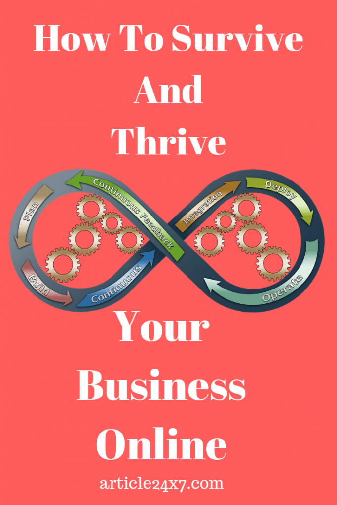 How to Survive and Thrive