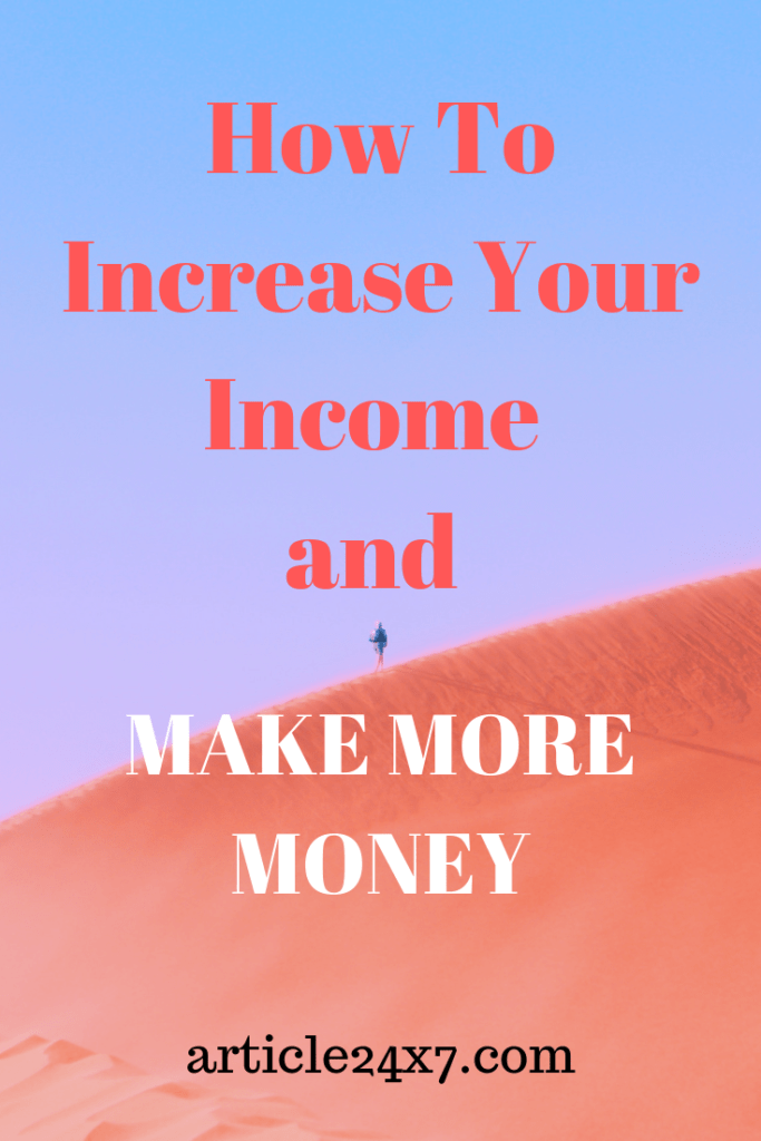 how to increase money