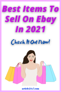 Best Items To Sell On Ebay In 2021