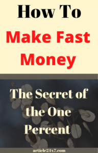 How To Make Fast Money