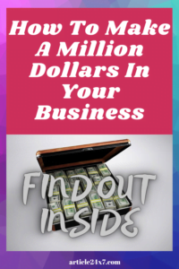 How to Make a Million Dollars Find Out inside