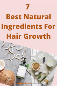 Best Natural Ingredients for Hair Growth