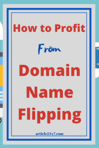 How to Profit from Domain Flipping